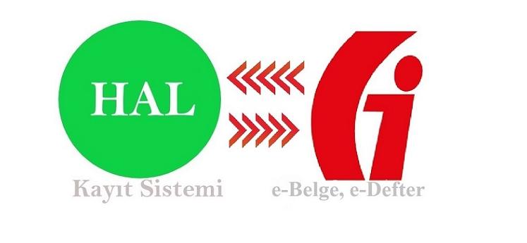 Hal Kayıt Sistemi e-Belge ve e-Defter Entegrasyonu